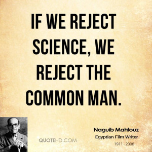 Naguib Mahfouz Science Quotes