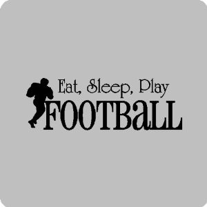 Kitchen Quotes on Amazon Com Eat Sleep Football Football Wall Quotes ...