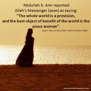 ... Good of This World is The Pious Woman – Islamic Quote About Women