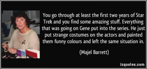 More Majel Barrett Quotes