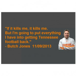 ... Jones, dedicated, bringing his all to the Tennessee Football Program