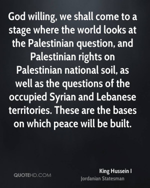 King Hussein I Peace Quotes