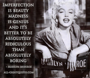 marilyn monroe quotes imperfection beauty madness genius Imperfection ...