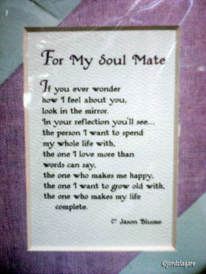 love this soul mate quote!