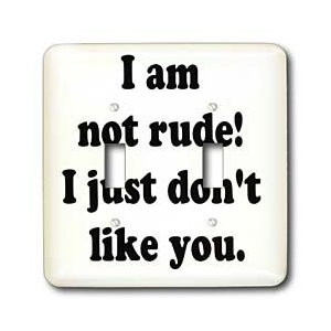 Funny Rude Quotes and Sayings