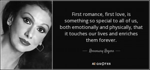 First romance, first love, is something so special to all of us, both ...