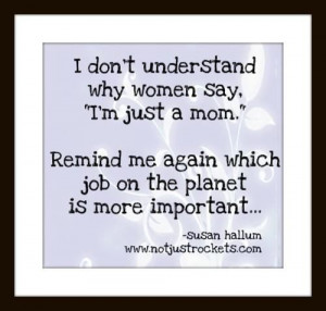Funny quotes about being a mom!