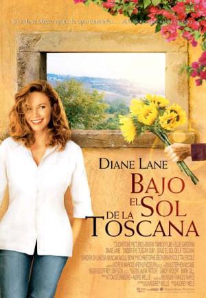 La Toscana y el cine (3): Bajo el Sol de la Toscana