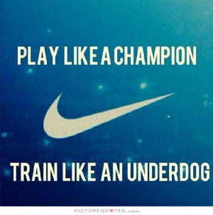 Training Quotes Sports Motivational Quotes Champion Quotes
