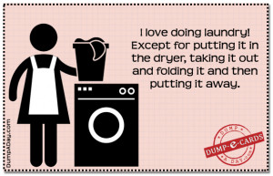 Love doing laundry- Dump E-card
