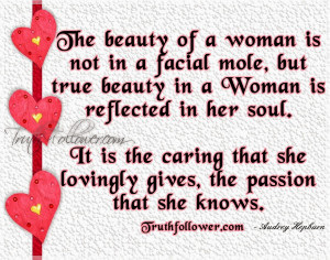 True Beauty Quotes For Girls The beauty of a woman is not