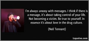 always uneasy with messages. I think if there is a message, it's ...
