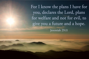 For I Know The Plans I Have For You, Declares The Lord, Plans For ...