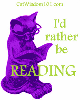 rather be reading. How about you? Read any good cat books lately ...