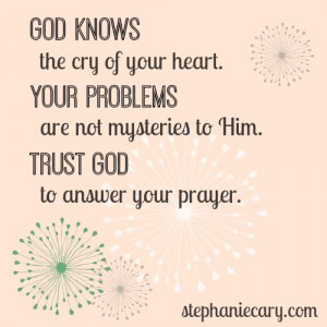 God knows your cry. #Christian #encouragement #quote www ...