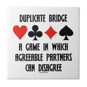 ... bridge players will agree with: