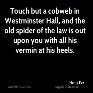 Henry Fox Quotes