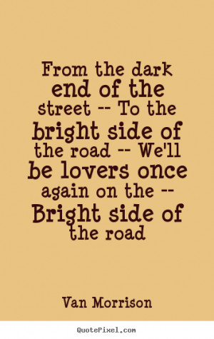 ... van morrison more love quotes success quotes inspirational quotes life