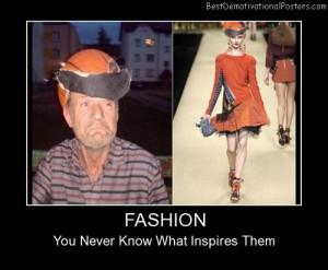 Fashion Inspiration Demotivational Posters