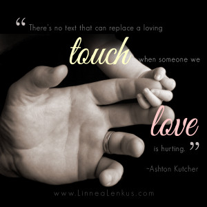 ... Quotes > Body > Love Quotes – Loving Touch by Ashton Kutcher