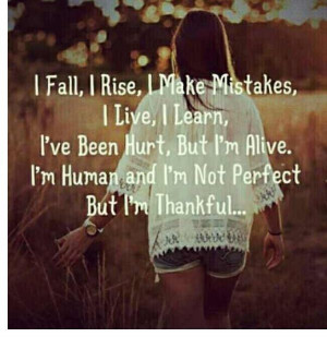 ... Quotes, Living, Not Perfect, Inspiration Quotes, Quotes About Life