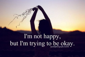 happy #okay #life #love #hurt