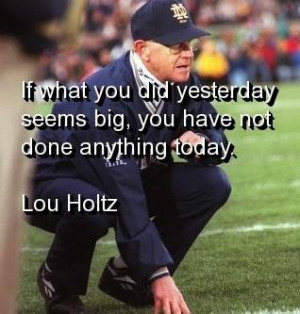 Lou holtz quotes sayings motivational moving on quote