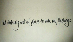 Hide my feelings.. Quote.