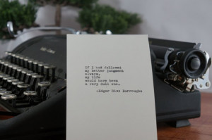 Edgar Rice Burroughs Quote Typed on Typewriter - 4x6 White Cardstock