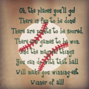 Baseball quote - I'd love this with a softball pic!!!