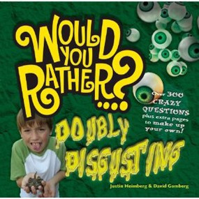 Would You Rather…? Crazy Question Books for Kids