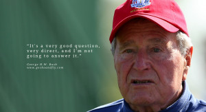 george h w bush quotes and sayings