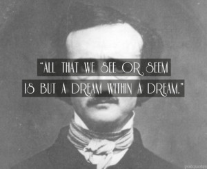 edgar allan poe quotes edgar allan poe was an american author poet ...