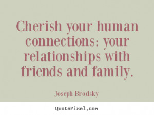 ... family joseph brodsky more friendship quotes inspirational quotes