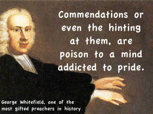 George Whitefield quote on pride (#2).
