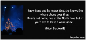 quote-i-know-bono-and-he-knows-ono-she-knows-eno-whose-phone-goes-thus ...