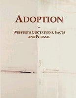 adoption webster s quotations facts and phrases icon group ...