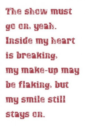 Queen - The Show Must Go On - song lyrics, song quotes, songs, music ...