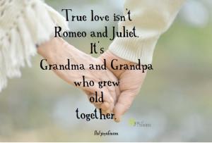 grandpa grandma and grandpa quotes true love old love quotes quotes ...