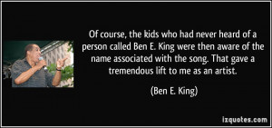 ... -called-ben-e-king-were-then-aware-of-the-name-ben-e-king-102251.jpg