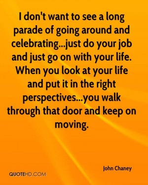 john-chaney-quote-i-dont-want-to-see-a-long-parade-of-going-around-and ...