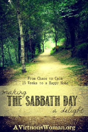 The Sabbath Day {Day 32}