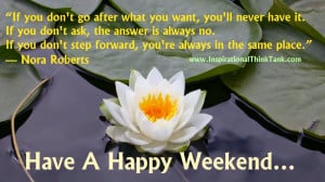 weekend weekend inspiration 12 picture quotes to make it happen