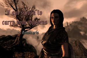 am sworn to carry your burdens