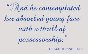 The Age of Innocence #book #quote #OmahaReads