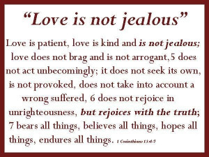 Jealous Quotes Love is not jealous quote