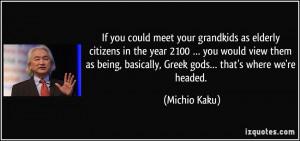 Michio Kaku Quotes