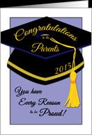 2015 Graduation Congratulations Parents-Every Reason to be Proud card ...