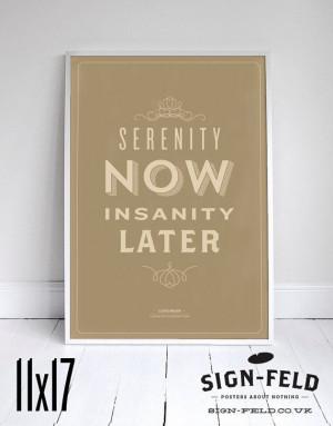 Serenity Now Poster 11x17 - Seinfeld Quote Print - Vintage Retro ...