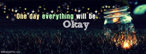 Okay Life Quote Facebook Cover Photo